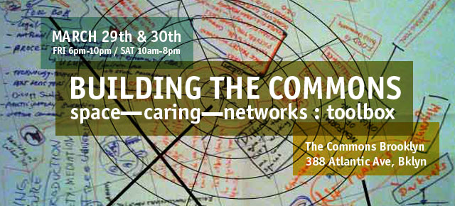 Building the Commons - Making Worlds 2nd Forum on the Commons